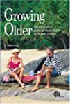 Growing Older: Tourism and Leisure Be...