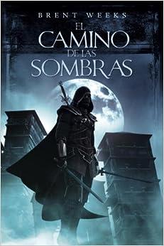 El camino de las sombras (El Angel De La Noche) (Spanish Edition