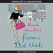 Famous Last Words | [Annie Sanders]