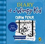 Diary of a Wimpy Kid: Cabin Fever by Kinney, Jeff on 29/11/2012 Unabridged edition