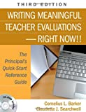 img - for Writing Meaningful Teacher Evaluations-Right Now!!: The Principal's Quick-Start Reference Guide book / textbook / text book