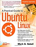 img - for A Practical Guide to Ubuntu Linux (4th Edition) book / textbook / text book