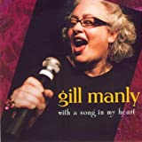 With a Song in My Heartby Gill Manly