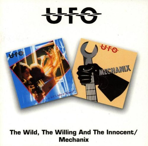 Ufo - The Wild, Willing And The Innocent/Mechanix - Zortam Music