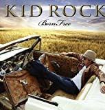 Born Free [VINYL] Kid Rock