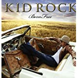 Born Free (Lp/CD)by Kid Rock
