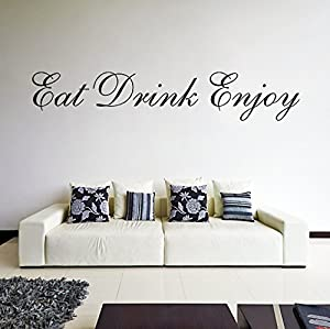 (39'' x 8'') Vinyl Wall Decal Quote Eat Drink Enjoy