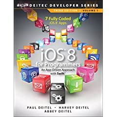 iOS 8 for Programmers: An App-Driven Approach with Swift, 3rd Edition from Prentice Hall