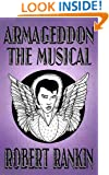 Armageddon: The Musical (Armageddon Trilogy Book 1)
