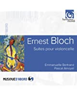 Bloch : Suites pour violoncelle
