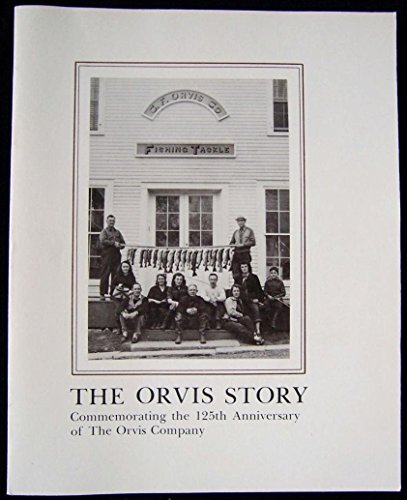 the-orvis-story-commemorating-the-125th-anniversary-of-the-orvis-company