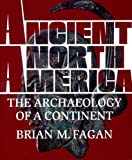 img - for Ancient North America: The Archaeology of a Continent book / textbook / text book