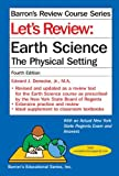 img - for By Edward J. Denecke Jr. M.A. Let's Review Earth Science: The Physical Setting (4th Edition) book / textbook / text book