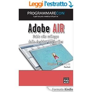 Programmare con Adobe AIR (Pro DigitalLifeStyle)