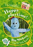 BBC In The Night Garden: Happy Playtime!: Big Sticker Fun for Little Hands