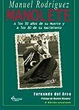 img - for Manolete a los 50 a os de su muerte y a los 80 de su nacimiento (Spanish Edition) book / textbook / text book