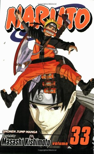 Naruto, Vol. 33 (Naruto (Graphic Novels))