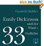 Emily Dickinson und der Wind - 33 Ged...