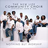 Glorious Is Thy Name - John P. Kee & The New Life ...
