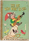 The Cat Who Went To Sea; And Other Cat Stories, (A Golden Story Book)