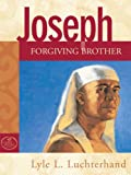img - for Joseph: Forgiving Brother (God's People Series) book / textbook / text book