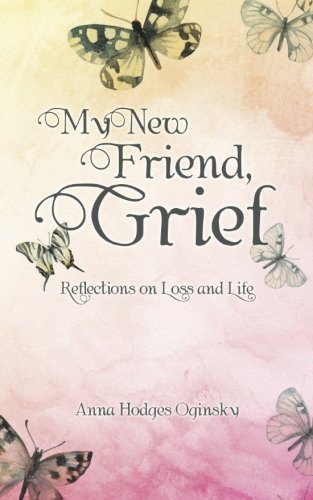 My New Friend, Grief