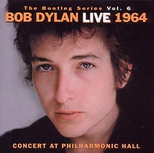 The Bootleg Series Volume 6: Bob Dylan Live 1964 - Concert At Philharmonic Hall