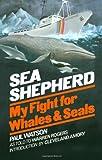 Sea Shepherd (0393335801) by Paul Watson