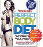 Womens Health Perfect Body Diet: The Ultimate Weight Loss and Workout Plan to Drop Stubborn Pounds and Get Fit for Life!