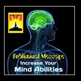 Subliminal Message: Increase Your Mind Abilities - Single