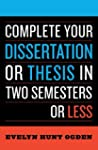 Complete Your Dissertation or Thesis...
