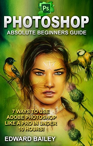 photoshop-absolute-beginners-guide-7-ways-to-use-adobe-photoshop-like-a-pro-in-under-10-hours-adobe-