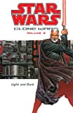 Light and Dark (Star Wars: Clone Wars, Vol. 4)