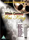 When Comedy Was King [DVD]
