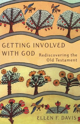 Getting Involved with God: Rediscovering the Old Testament (The God Of The Old Testament compare prices)