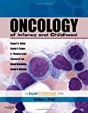 Oncology of Infancy and Childhood: Expert Consult - Online and Print, 1e