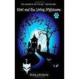 Kiwi and the Living Nightmare: 3 (Kiwi Series)by Vickie Johnstone