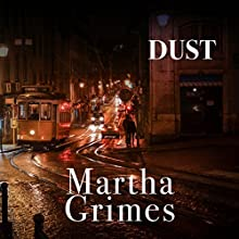 Dust: Richard Jury, Book 21 Audiobook by Martha Grimes Narrated by Steve West