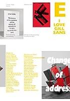 I Love Type: I Love Gill Sans