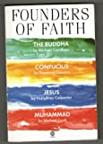 Founders of Faith: The Buddha by Michael Carrithers; Confucius by Raymond Dawson; Jesus by Humphrey Carpenter; Muhammad by Michael Cook (Oxford Paperbacks) (019283066X) by Carrithers, Michael