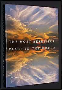 most beautiful place in the world jay maisel 9780517665640 books
