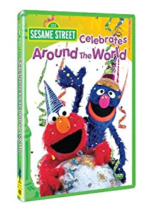 Sesame Street Celebrates Around The World by Sesame Street