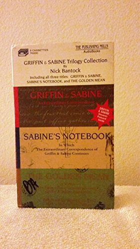 Griffin & Sabine Trilogy: Griffin & Sabine/Sabine's Notebook/the Golden Mean