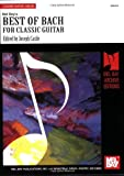 img - for Mel Bay presents Best of Bach for Classic Guitar book / textbook / text book