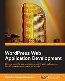 WordPress Web Application Development (Community Experience Distilled)