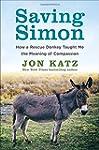 Saving Simon: How a Rescue Donkey Tau...