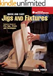 Quick & Easy Jigs and Fixtures: Featu...