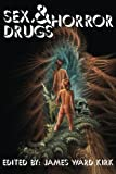 img - for Sex, Drugs & Horror book / textbook / text book