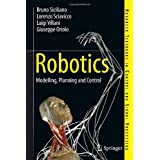 "Robotics: Modelling, Planning and Control (Advanced Textbooks in Control and Signal Processing)von ""Bruno Siciliano"""
