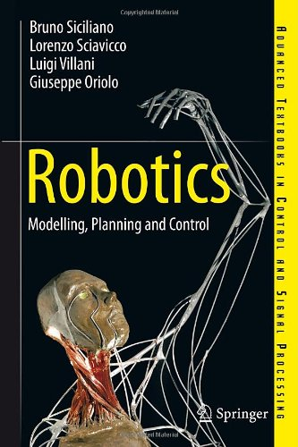 Robotics: Modelling, Planning and Control (Advanced Textbooks in Control and Signal Processing) - Springer - 1846286417 - ISBN:1846286417